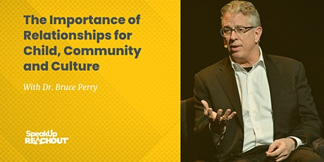 The Importance of Relationships for Child, Community and Culture tickets