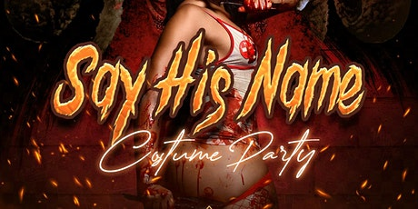 Say His Name : Halloween Costume Party tickets