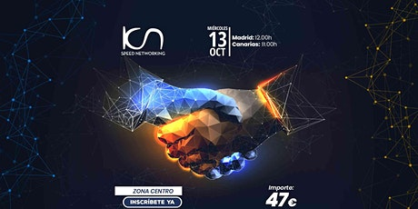 KCN Speed Networking Online Zona Centro 13 OCT entradas