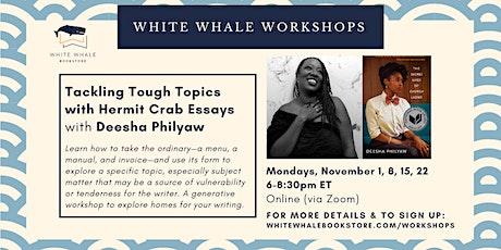 4-Week Writing Workshop: Tackling Tough Topics w/ Deesha Philyaw tickets