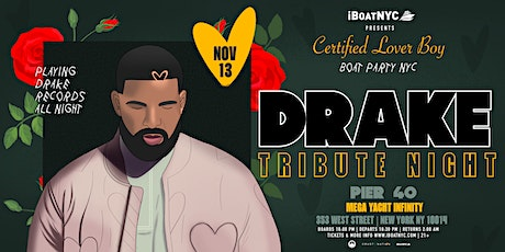 DRAKE Tribute Night: Certified Lover Boy Boat Party NYC tickets