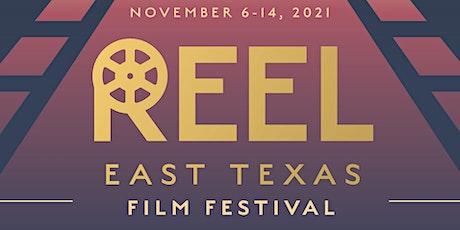 Reel East Texas Film Festival 2021 tickets