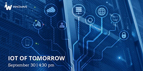 The IoT of Tomorrow tickets