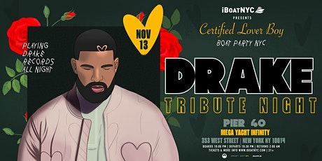 DRAKE Tribute Night: Certified Lover Boy Boat on the Mega Yacht Infinity tickets