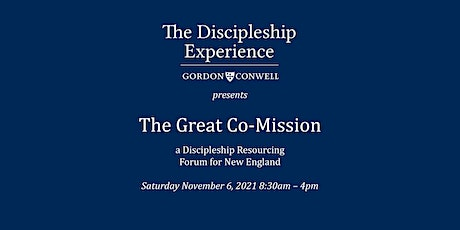 The Great Co-Mission: A Discipleship Resourcing Forum for New England tickets