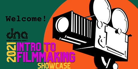 DNA Presents: 2021 Intro to Filmmaking Showcase tickets