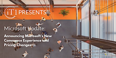 iT1 Presents: Microsoft Updates: NCE and Global Price Increases tickets