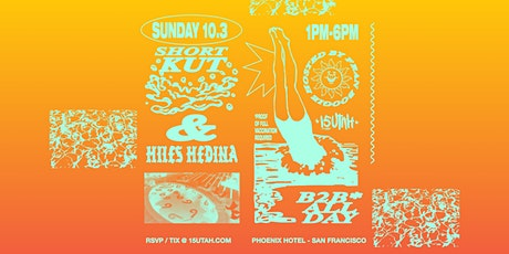Shortkut x Miles Medina B2B ALL DAY - Poolside tickets