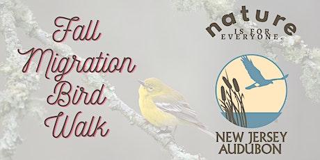 Fall Migration Bird Walks tickets