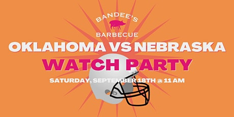 Oklahoma vs Nebraska Watch Party tickets