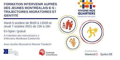 Intervenir auprès des jeunes Montréalais·e·s. Migrations et identités billets