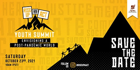 Rise Up & Act Youth Summit- Envisioning a Post-Pandemic World tickets