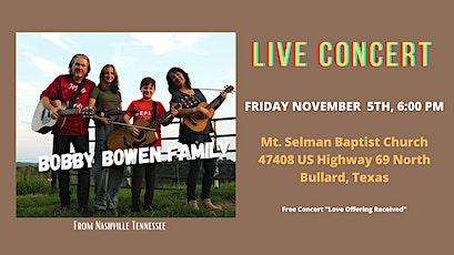 Bobby Bowen Family Concert In Bullard Texas tickets