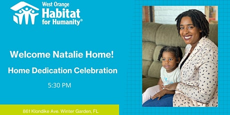 Natalie's Home Dedication tickets