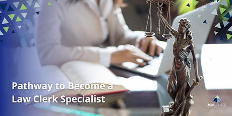 Pathway to Become  a Law Clerk Specialist tickets
