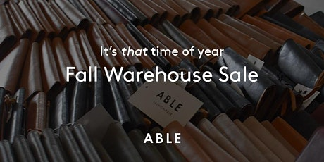 ABLE Fall Warehouse Sale (Cost of ticket refunded at checkout) tickets
