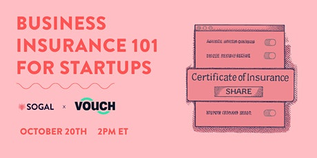 Business Insurance 101 for Startups | SoGal x Vouch tickets