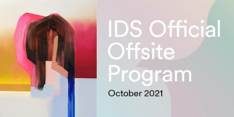 Zoë Pawlak - IDS Offsite Opening Reception tickets