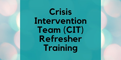 Virtual 8-Hour CIT Refresher Training *FOR LAW ENFORCEMENT ONLY tickets