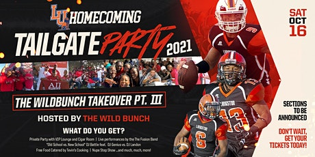 LU Homecoming Tailgate Party 2021:  The WILDBUNCH TAKEOVER PART III tickets