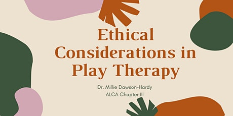 Ethical Considerations in Play Therapy tickets