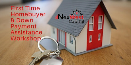 First Time Homebuyer & Down Payment Assistance Workshop - October tickets