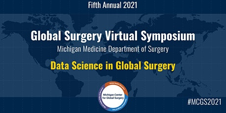 Michigan Center for Global Surgery Virtual Symposium tickets