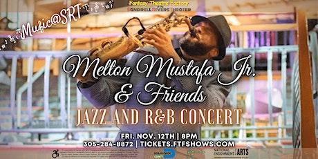 MUSIC@SRT: Melton Mustafa Jr. & Friends: Jazz and R&B Concert tickets