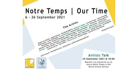 Notre Temps | Our Time Exhibition - Artists in Conversation tickets