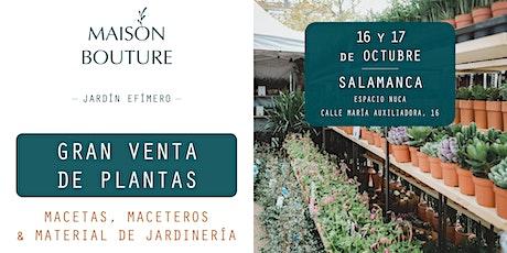 Salamanca // El Jardín Efímero de Maison Bouture entradas