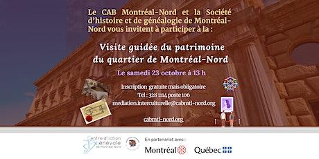Visite guidée du patrimoine du quartier Montréal-Nord billets