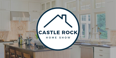 Castle Rock Fall Home Show tickets