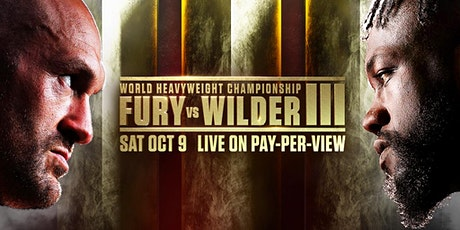 Heavyweight Boxing Trilogy:  Fury vs Wilder III LIVE on PPV at Echo Bravo tickets