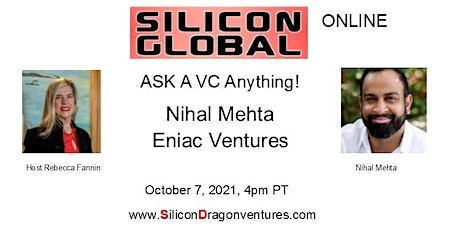 Silicon Global Online: Ask VC Nihal Mehta Anything! tickets