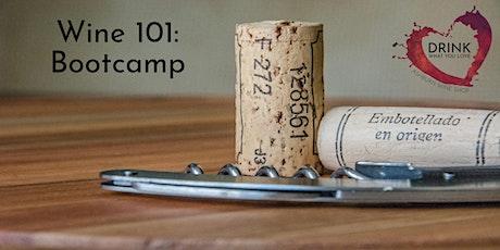 Wine 101: Bootcamp October 2021 tickets