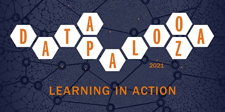 The School of Data Science Presents: Datapalooza 2021 Learning in Action tickets