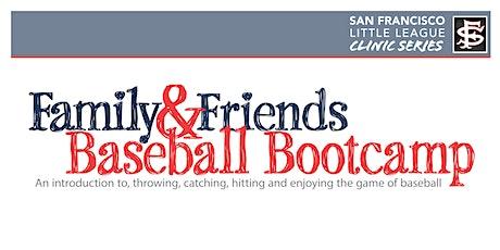 Family & Friends Baseball Bootcamp tickets