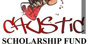 CAUSTIC ENT GROUP SCHOLARSHIP FUND