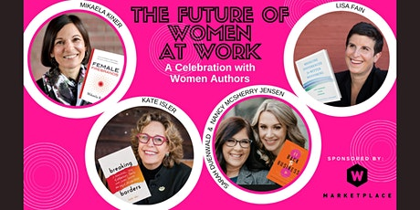 The Future of Women at Work:  A Celebration With Women Authors & Resources tickets
