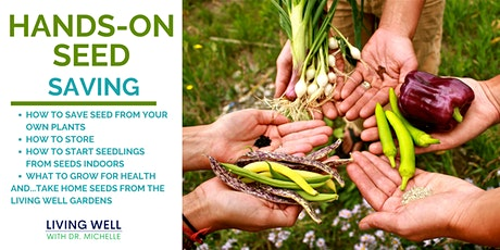 Hands-On Seed Saving Workshop tickets