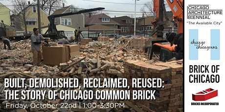 Built, Demolished, Reclaimed, Reused: The Story of Chicago Common Brick tickets