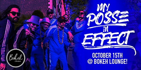My Posse In Effect Live at Bokeh! tickets