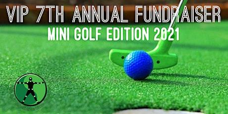 VIP 7th Annual Fundraiser 2021 tickets