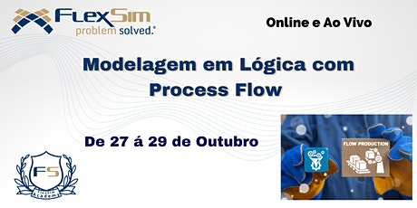 Modelagem em Lógica com Process Flow em Outubro de 2021 ingressos