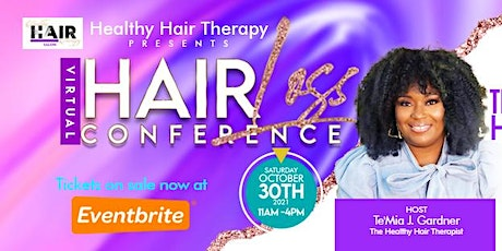 Healthy Hair Therapy Presents Hair Loss Conference 2021 tickets