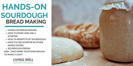 Hands-On Sourdough Bread Making tickets