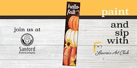 DIY Paint & Sip - Sanford Brewing Company - Fall Pumpkin Porch Sign tickets