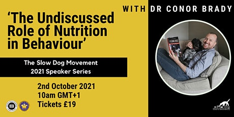 'The Undiscussed Role of Nutrition in Behaviour' with Dr Conor Brady tickets