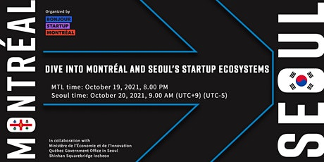 Dive into Montréal and Seoul's startup ecosystems Tickets