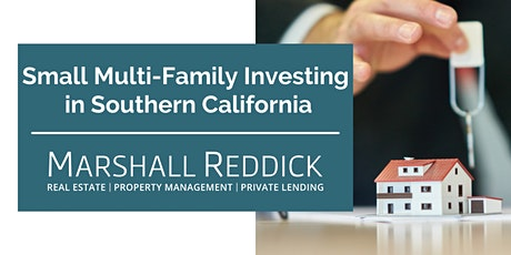 Small Multi-Family Investing in Southern California tickets